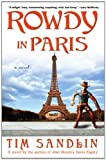 Rowdy in Paris (1594483523) by Sandlin, Tim