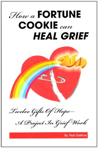 How A Fortune Cookie Can Heal Grief
