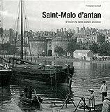 echange, troc Françoise Surcouf - Saint-Malo d'antan : A travers la carte postale ancienne