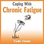Coping with Chronic Fatigue | Trudie Chalder