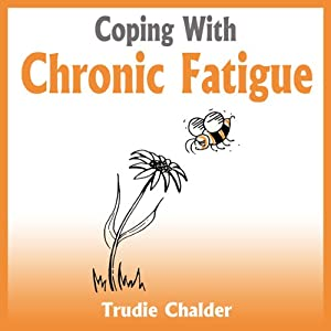 Coping with Chronic Fatigue Audiobook