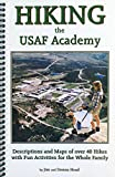 img - for Hiking the USAF Academy book / textbook / text book