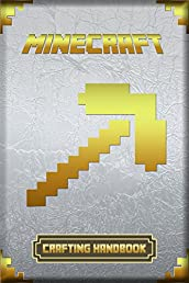 Crafting Handbook for Minecrafters: Ultimate Collector's Edition
