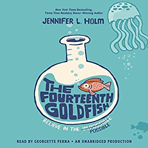 The Fourteenth Goldfish Audiobook