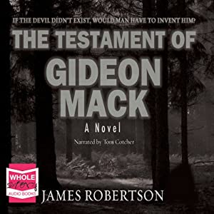 The Testament of Gideon Mack | [James Robertson]