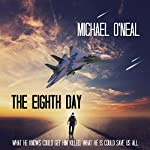 The Eighth Day   Michael O'Neal