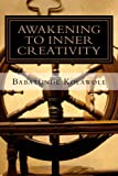 Awakening to Inner Creativity: Following Your Inner Guide