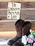 The Cowboys Summer Love (Grass Valley Cowboys Book 3)