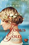 Fool's Gold (Choc Lit) (English Edition)