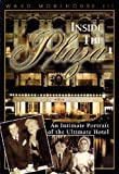 Inside the Plaza: An Intimate Portrait of the Ultimate Hotel(III, Ward Morehouse)