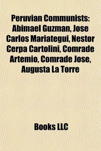 peruvian-communists-abimael-guzman-jose-carlos-mariategui-nestor-cerpa-cartolini-comrade-artemio-com
