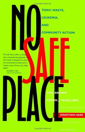 No Safe Place: Toxic Waste, Leukemia, And Community Action front-777990