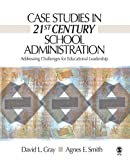 img - for Case Studies in 21st Century School Administration: Addressing Challenges for Educational Leadership book / textbook / text book