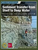 img - for Sediment Transfer from Shelf to Deep Water (Aapg Studies in Geology) book / textbook / text book