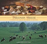 img - for Wisconsin Cheese: A Cookbook And Guide To The Cheeses Of Wisconsin book / textbook / text book