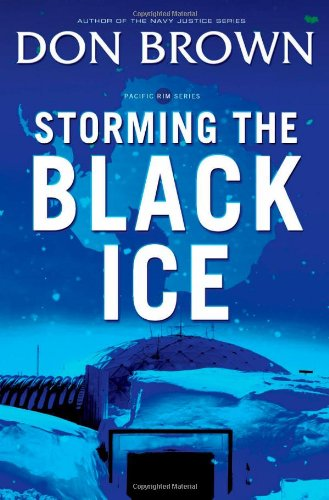 Storming The Black Ice (Pacific Rim Series)