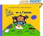 La Lila va a lescola (Catalan Edition)
