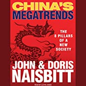China's Megatrends: The 8 Pillars of a New Society | [John Naisbitt, Doris Naisbitt]