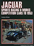img - for Jaguar Sports Racing Competition, 1953 (Vol 1) book / textbook / text book