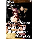 The Princess and The Dungeon-Master ~ Neneh Gordon