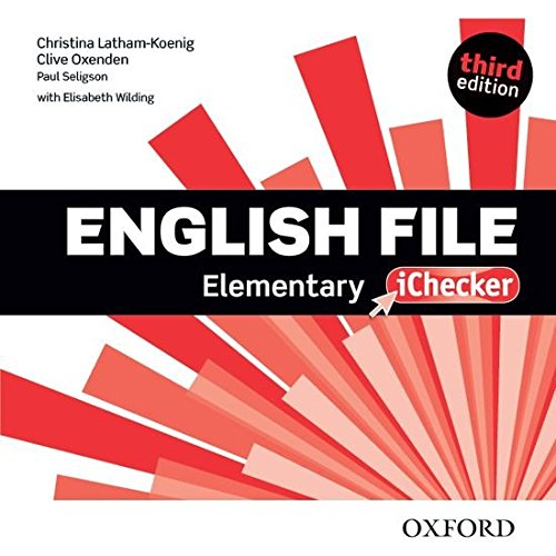 English File third edition: English File Elementary: Workbook With Answer Key and iChecker 3rd Edition