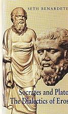 Socrates and Plato: The Dialectics of Eros /…