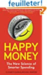 Happy Money: The New Science Of Smart...