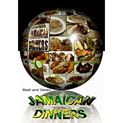 "Jamaican Dinners ""Beef and Stews"""