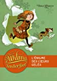 """Afficher """"Wilma Tenderfoot n° 1<br /> L'énigme des coeurs gelés"""""""