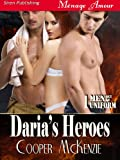 Daria's Heroes [Men Out of Uniform 1] (Siren Publishing Menage Amour)
