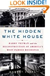 The Hidden White House: Harry Truman...