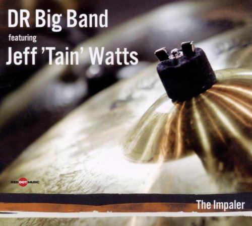 Impaler by Danish Radio Big Band and Jeff Tain Watts