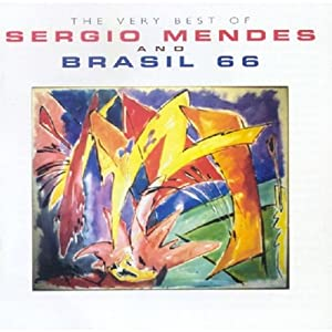 The Very Best of Sergio Mendes & Brazil 66