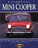 img - for Mini-Cooper: The Cars and Their Story, 1961-1971 and 1990 To Date (Essential Series) book / textbook / text book