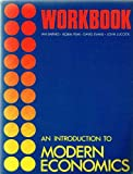 img - for Introduction to Modern Economics: Workbk. to 2r. e book / textbook / text book