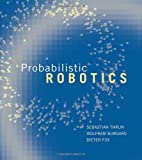 img - for Probabilistic Robotics (Intelligent Robotics & Autonomous Agents Series) by Thrun, Sebastian, Burgard, Wolfram, Fox, Dieter (2005) Hardcover book / textbook / text book