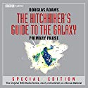 The Hitchhiker's Guide to the Galaxy: The Primary Phase (Dramatised) Radio/TV von Douglas Adams Gesprochen von: Peter Jones, Simon Jones, Geoffrey McGivern, Mark Wing-Davey, Susan Sheridan, Stephen Moore