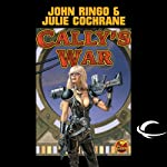 Cally's War: Legacy of the Aldenata (       UNABRIDGED) by John Ringo Narrated by Marc Vietor