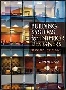 Building Systems For Interior Designers Corky Binggeli Pdf