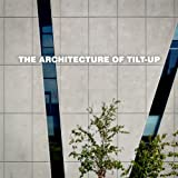The Architecture of Tilt-Up