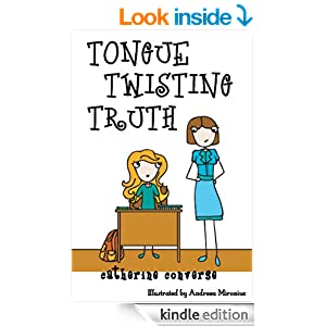 Tongue Twisting Truth (Sally Books: Life Lessons #3, Honesty) (The Sally Series)