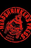 Headshrinker's Press presents #1