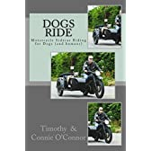 Dogs Ride (English Edition)