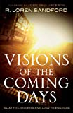 img - for Visions of the Coming Days: What to Look For and How to Prepare book / textbook / text book