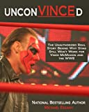 img - for UnconVINCEd: The Unauthorized Story of Why Sting Still Won't Work for Vince McMahon and the WWE book / textbook / text book