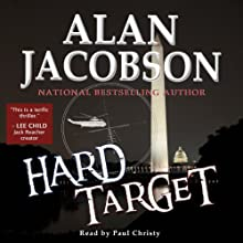 Hard Target (       UNABRIDGED) by Alan Jacobson Narrated by Paul Christy
