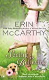 Seeing is Believing (0425261735) by McCarthy, Erin