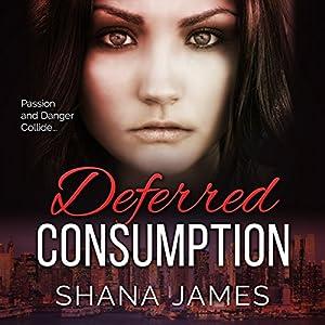 Deferred Consumption Audiobook