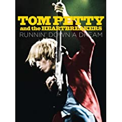 Tom Petty &amp; The Heartbreakers - Runnin' Down A Dream DVD