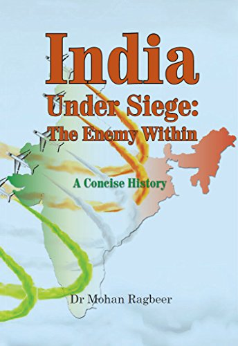 India: under seige, the enemy within, a concise history (British Invasion Of India compare prices)